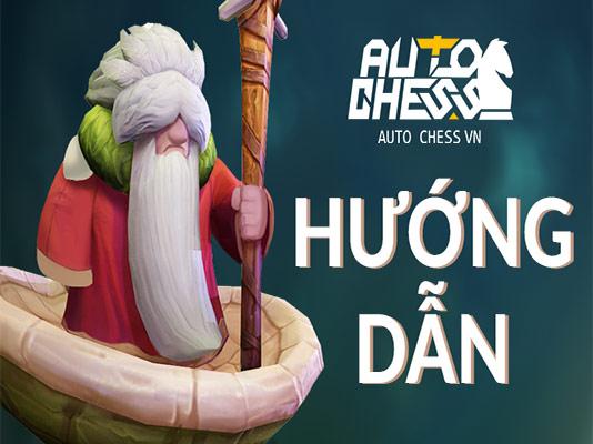 Hướng dẫn chơi Auto Chess VN